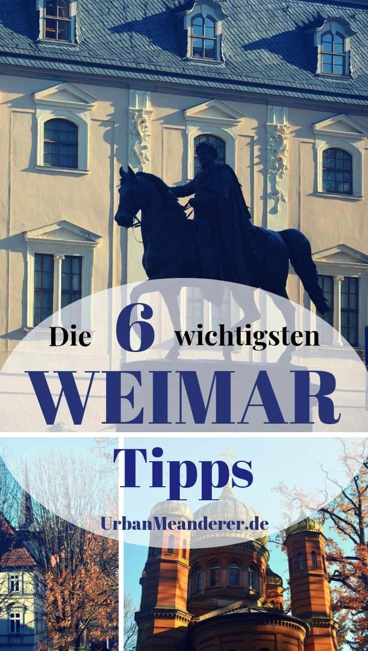 Die 6 Wichtigsten Weimar Reisetipps Fur Einen Trip In Die Klassiker Stadt Reiseblog Urban Meanderer Reisen Reisetipps Reisen Deutschland
