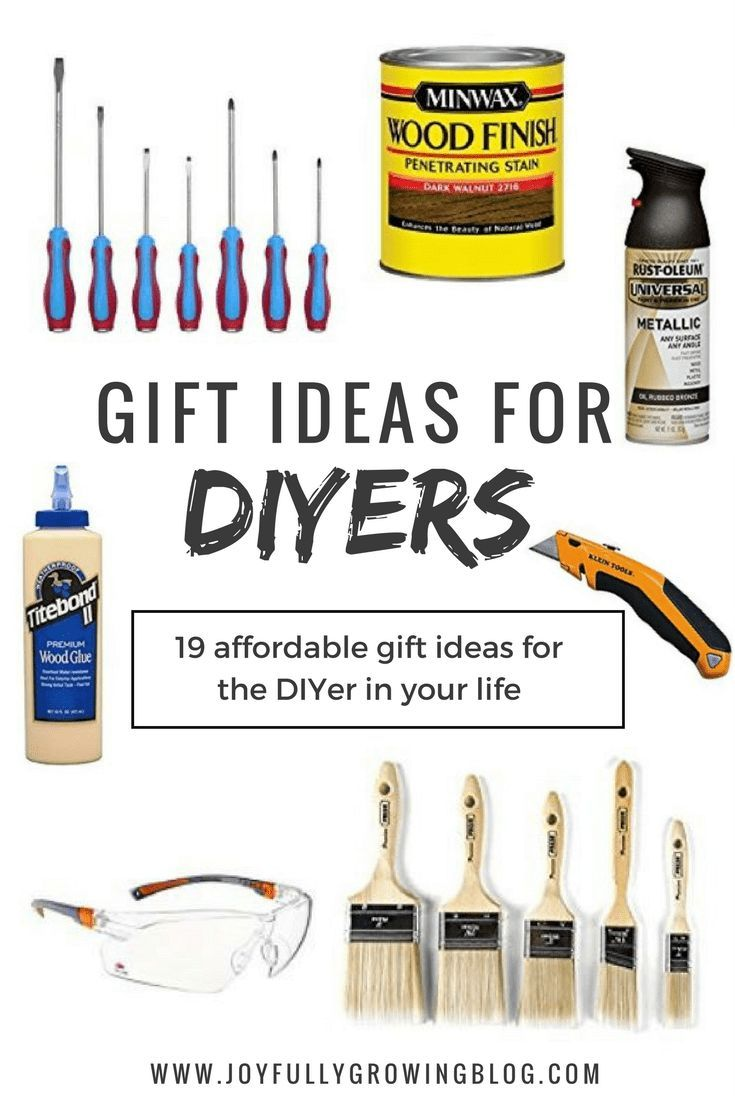 19 Interesting Affordable Gift Ideas For Diyers Diy Gifts For Him Thoughtful Gifts For Him Bday Gifts For Him