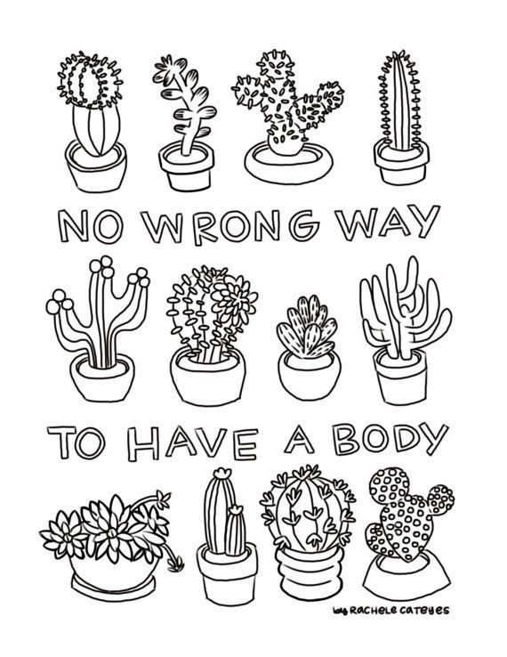 Printable Coloring Book Page No Wrong Way To Have A Body Cactus And Succulents Printable Coloring Book Coloring Pages Coloring Book Pages