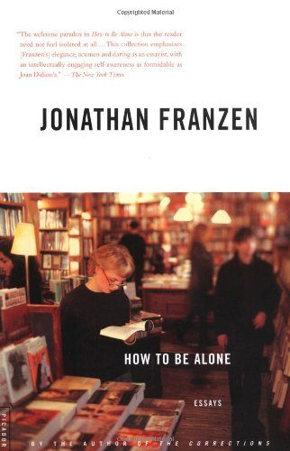 How to Be Alone: Essays by Jonathan Franzen http://smile.amazon.com/dp/0312422164/ref=cm_sw_r_pi_dp_5nf8vb0ADD3VE