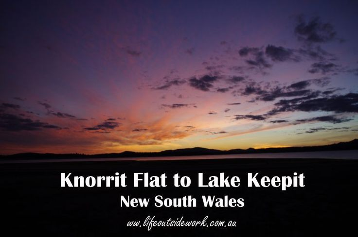 Knorrit Flat to Lake Keepit – life outside work