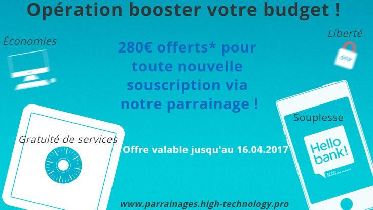 Parrainage Hello Bank : Recevez de 250€ à 300€ ! Offre Exceptionnelle ! Une banque digitale 100% en ligne avec la qualité du réseau physique BNP Paribas