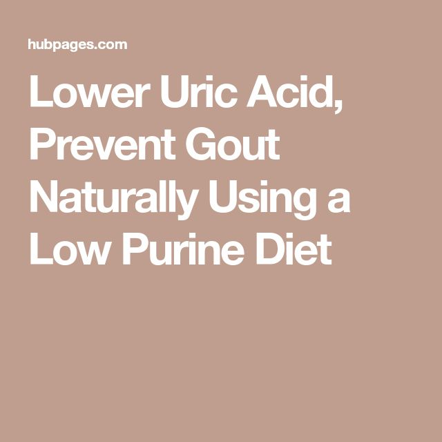 Lower Uric Acid, Prevent Gout Naturally Using a Low Purine Diet
