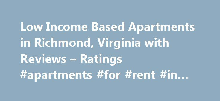 Low Income Based Apartments In Richmond Va