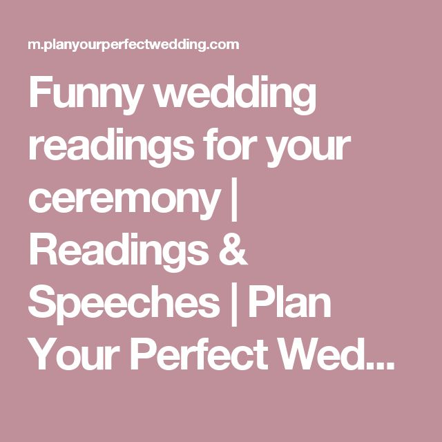 Funny wedding readings for your ceremony | Readings & Speeches | Plan Your Perfect Wedding