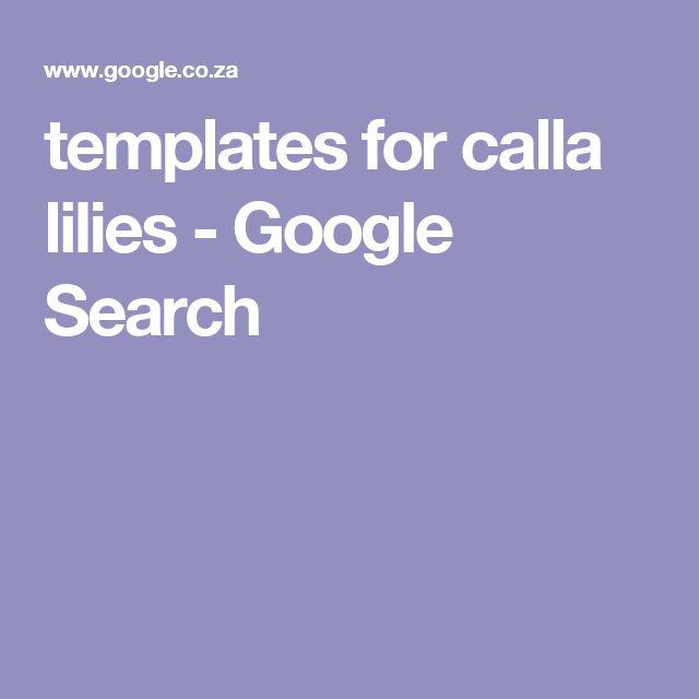 templates for calla lilies - Google Search