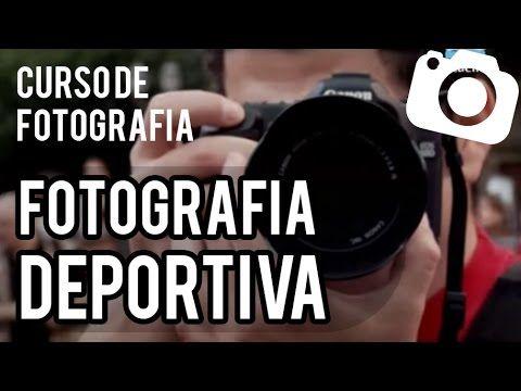 Fotografia Deportiva - Curso de Fotografía Cap. 1 - Oficios