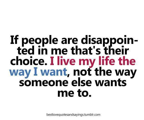 My Life Quotes My Life My Choice  Quotes  Quotescorral Kruczkowski .