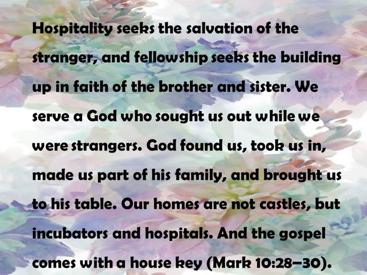 Hospitality is a ministry, a gift. Homemaking, Faith