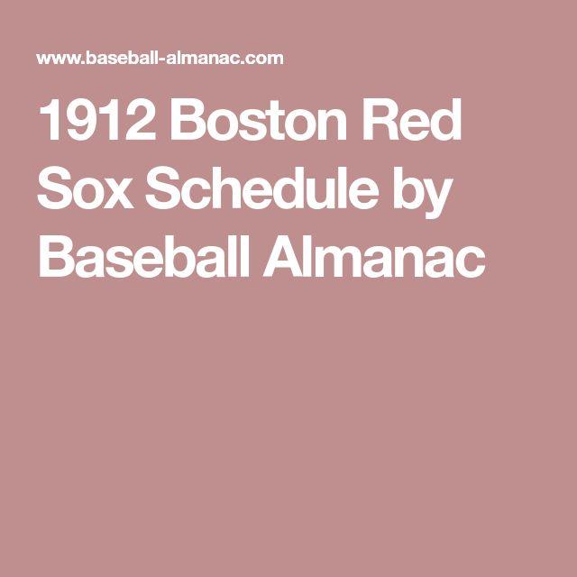 1912 Boston Red Sox Schedule by Baseball Almanac