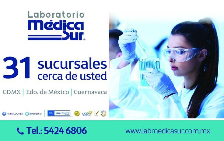 Laboratorios Médica Sur 32 Sucursales cerca de Usted CDMX • Estado de México • Cuernavaca 5424.6806 www.labmedicasur.com.mx  www.revistacorpomed.com