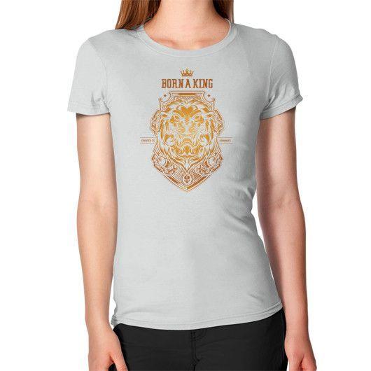 Born a king Gold Women's T-Shirt