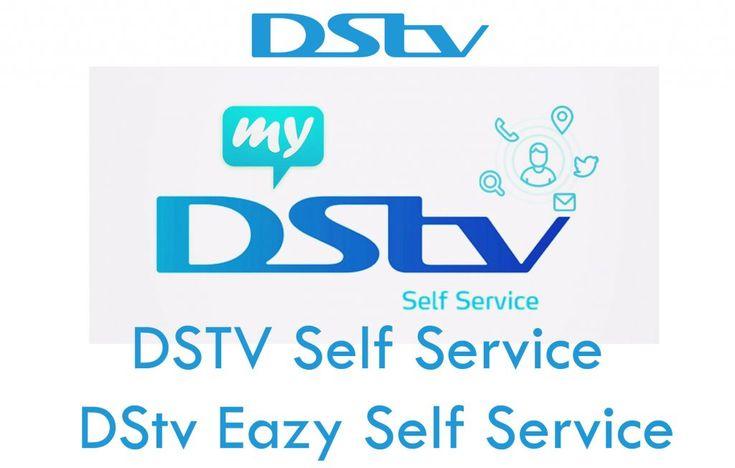 DSTV Self Service DStv Eazy Self Service Kikguru