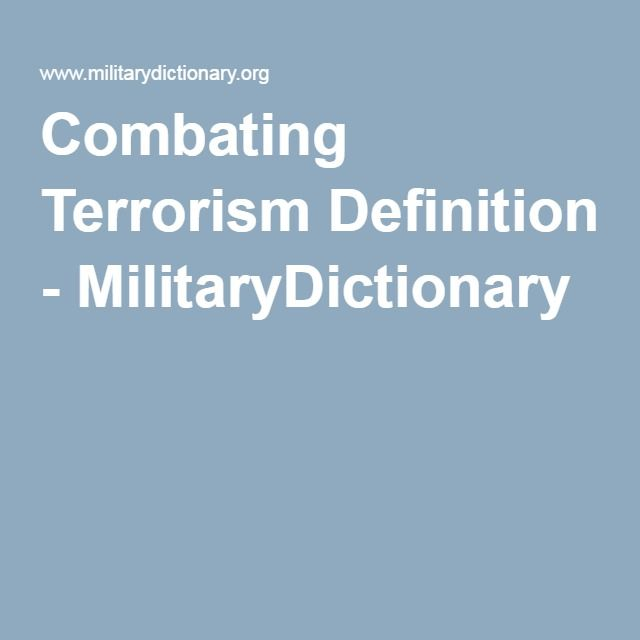 Combating Terrorism Definition - MilitaryDictionary