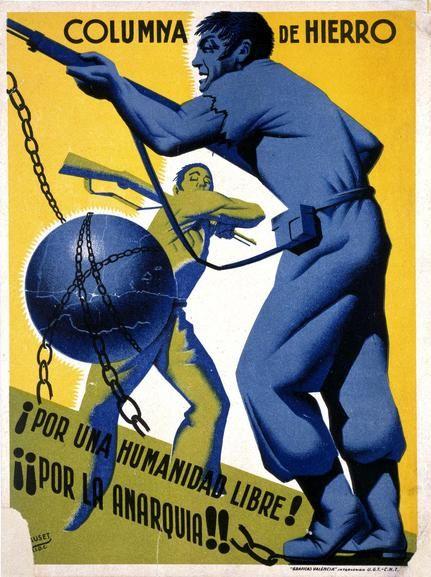 Spain - 1936-39. - GC - poster - Columna De Hierro! Por Una Humanidad Libre! Por La Anarquia!!