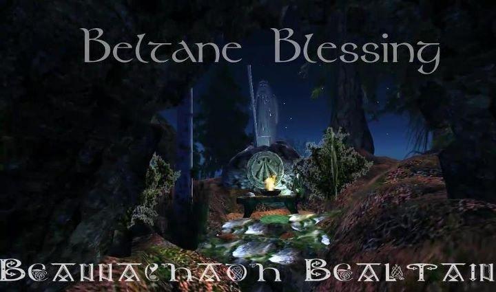 Beltane Blessing Machinima Film  ( http://www.youtube.com/watch?v=VElZSplpxQc )