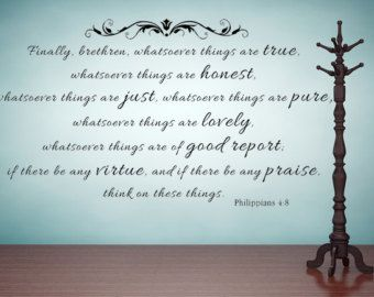 Philippians 4:8 KJV Vinyl Wall Scripture Whatsoever Things Are True Custom  Vinyl Lettering Custom Wall Decal Bible Quote Custom Wall Decal