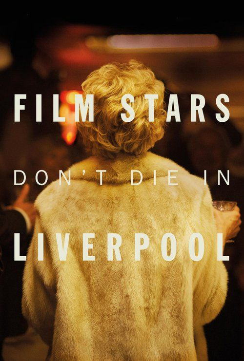 Film Stars Don't Die in Liverpool 2017 full Movie HD Free Download DVDrip