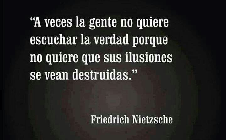 La verdad.. #frase #espanol #nietzsche