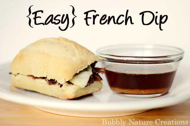 Easy French Dip.  My hubby said this was better than Arby's!