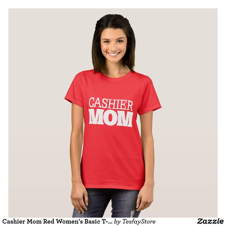 Cashier Mom Red Women's Basic T-Shirt