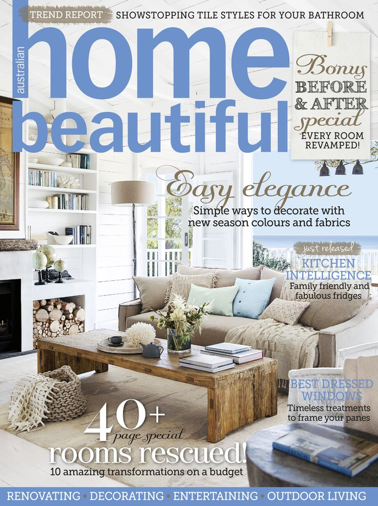 74 best Home Beautiful covers images on Pinterest | A magazine ...