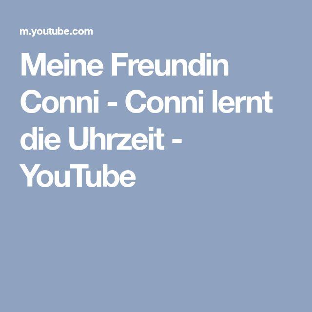 Meine Freundin Conni Conni Lernt Die Uhrzeit Youtube Youtube Lernen Sprachforderung