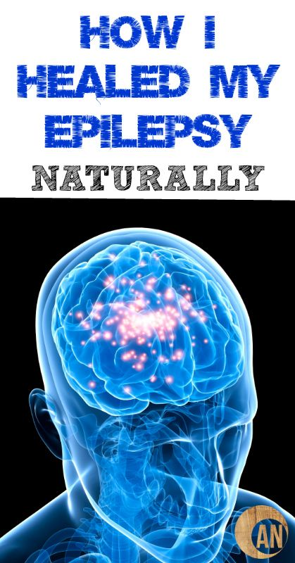 How I Healed My Epilepsy Naturally