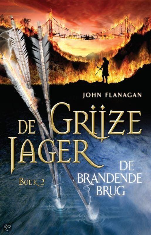2014 De Brandende Brug (de Grijze Jager) by John Flanagan