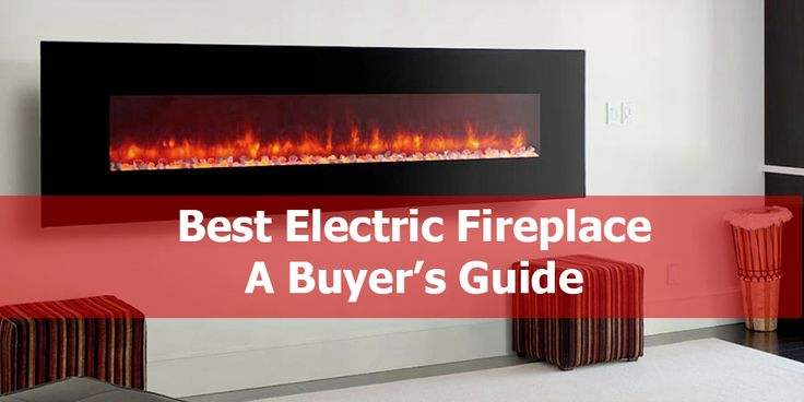 Best Electric Fireplace (June. 2017)