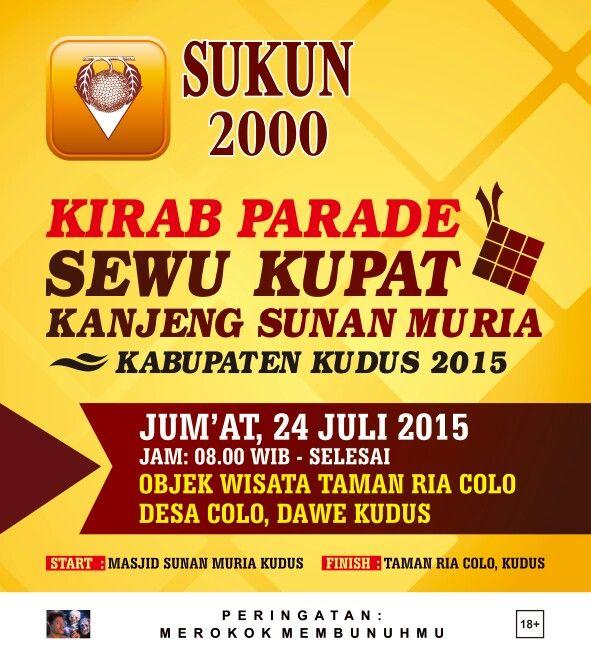Kirab Parade Sewu Kupat Kanjeng Sunan Muria 24 Juli 2015