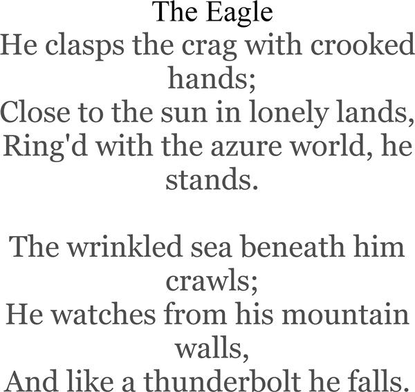 a powerful poem in alfred lord tennysons the eagle Critical analysis of the eagle eagle by alfred lord tennyson a brief but powerful poem hughes and the eagle by lord tennyson the two poems i am.