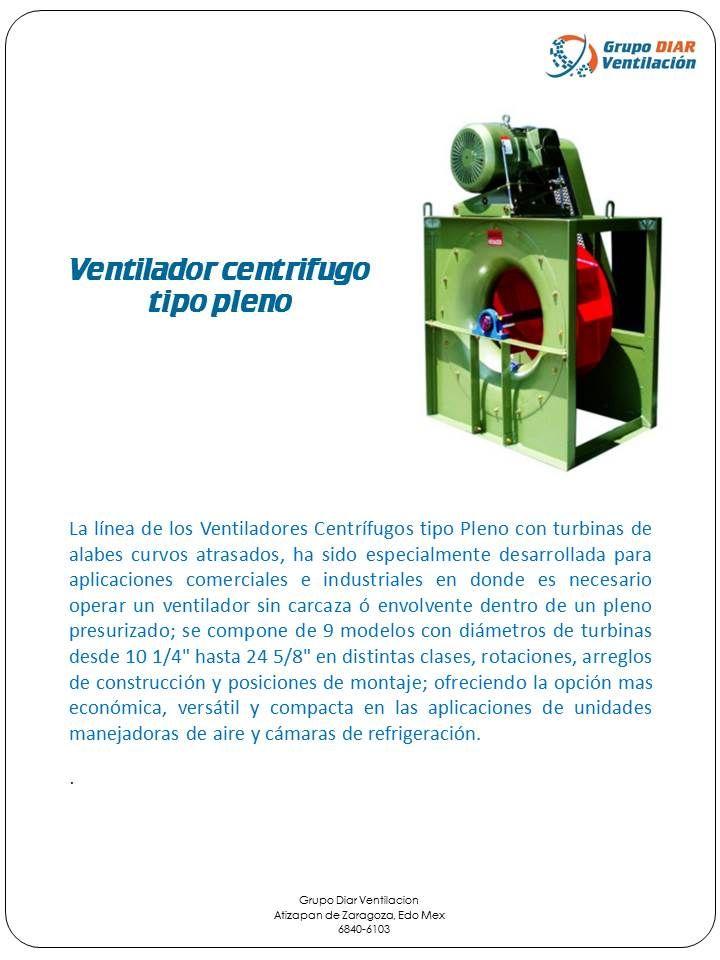 Ventilador centrifugo tipo pleno