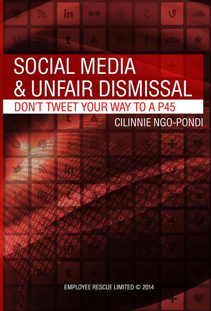 Social Media and Unfair Dismissal Donu0027t tweet