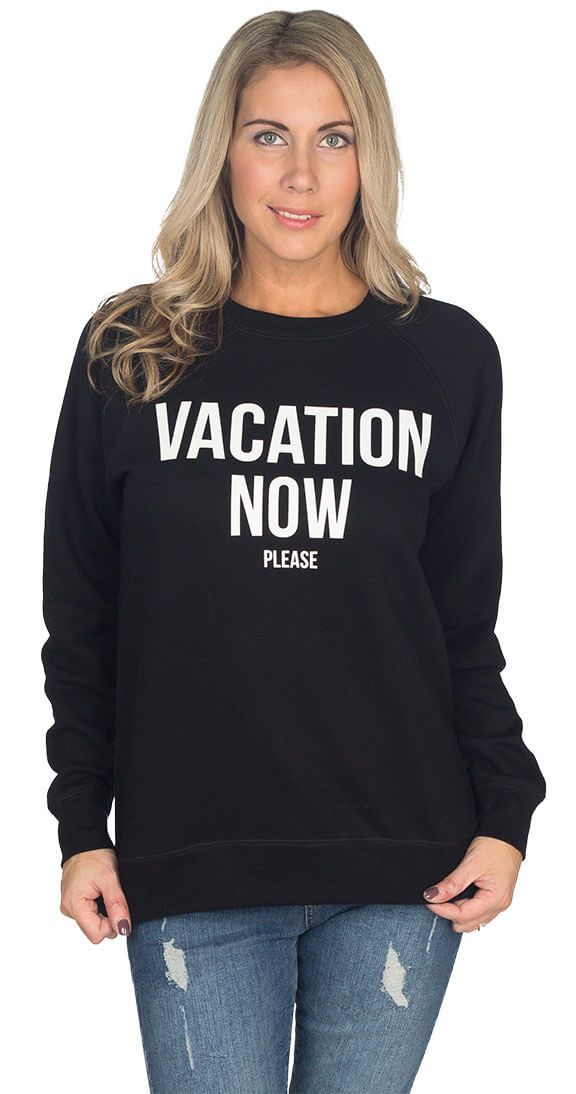 Silver Icing Vacation Now Sweatshirt #silvericing #brunette #vacationnowplease #brunettesweatshirts #sweatshirts #streetsyle #ootd #fallfashion #fallfashion2017 #blacksweatshirt #graphicsweatshirt #trending #trendy #winterfashion2017 #winterfashion #vacationnowpleasesweatshirt #vacation