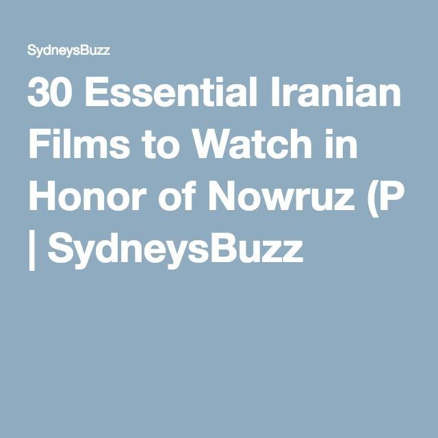 30 Essential Iranian Films to Watch in Honor of Nowruz (P | SydneysBuzz
