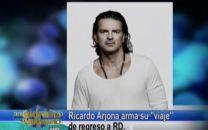 Farándula Extrema: Ricardo Arjona Arma su viaje de regreso a RD #Video