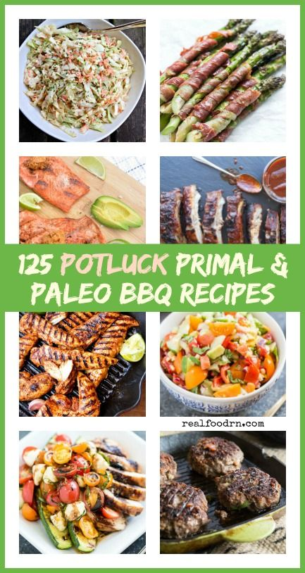 125 Summer Potluck Primal & Paleo BBQ Recipes. Bookmark this collection of recipes so you can always find healthy and delicious recipes to take along to all of your summer parties! realfoodrn.com #paleo #potluck