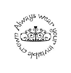 Always wear your invisible crown vinyl wall decal princess 12 x 12. Black will be the default color. Convo me for other colors and sizes.