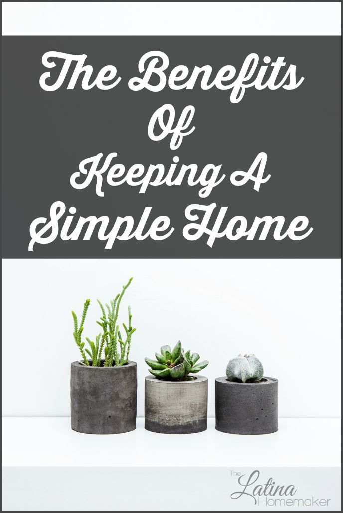 Keeping a simple home has several benefits that make simple living worth the effort and time. Find out why less is definitely more!