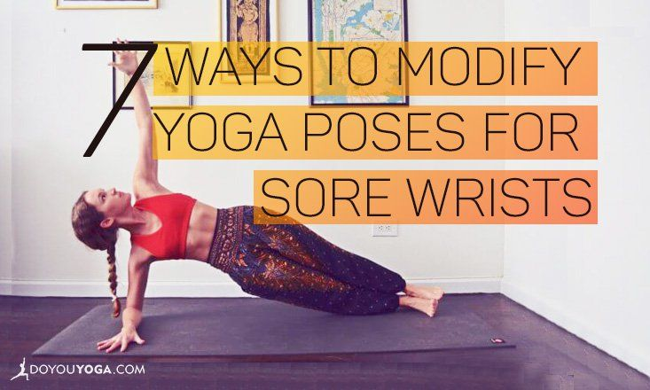 An integral part of yoga, strong and flexible wrists are crucial to many poses. Here are ways to modify poses for weak or sore wrists.
