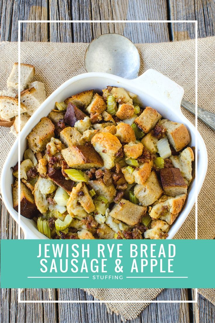 This Jewish Rye Bread Sausage and Apple Stuffing Recipe is a great savory side dish and perfect for Thanksgiving.