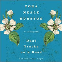 Dust Tracks on a Road: An Autobiography: Zora Neale Hurston | Audio CD