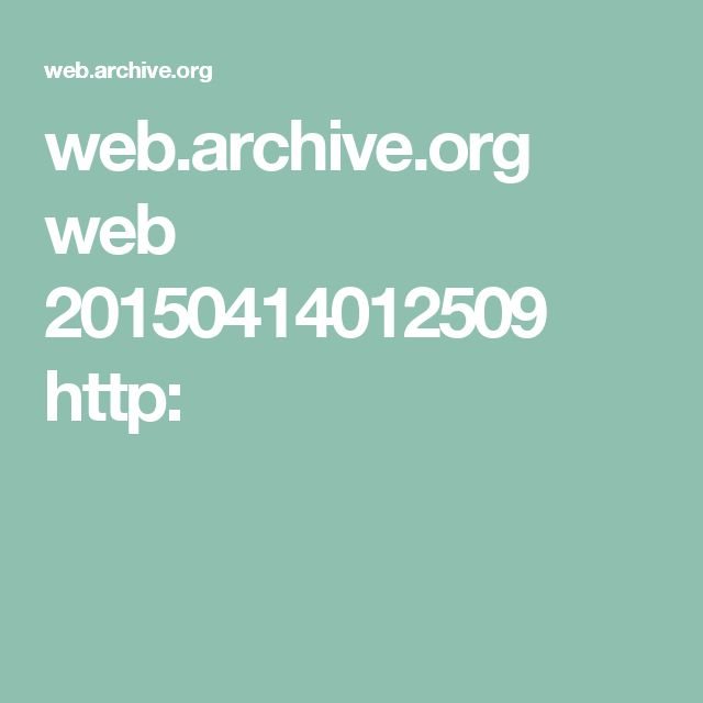 web.archive.org web 20150414012509 http: