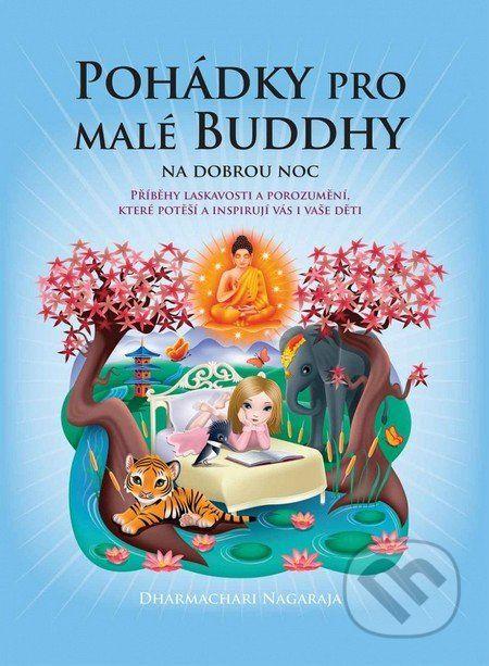 Pro velký úspěch bestselleru Buddhovy pohádky na dobrou noc vám v této knížce přinášíme dalších dvacet pohádek, které také údajně vycházejí z vyprávění samotného Buddhy. Noc nepřitáhne malé posluchače tak, jako dobrý příběh. Ve chvíli, kdy budou vaše... (Kniha dostupná na Martinus.cz se slevou, běžná cena 299,00 Kč)
