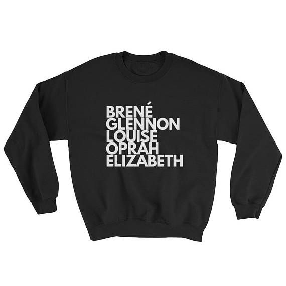 Female Leaders  Inspiring Women Unisex Black Sweatshirt  $27.50 USD   #inspire #brene #brenebrown #louisehay #glennon #oprah #glennondoylemelton #elizabethgilbert #eatpraylove #supersoul #brave #strength #trending #gift #quote #quotes #graphictee #giftsforher #love #trending #fall #fashion #inspirational #women #graphic