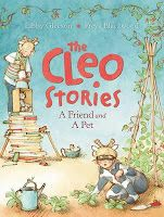 The Cleo Stories: A Friend and a Pet by Libby Gleeson. Book Week 2016 / Book of the Year Notables List / Younger Readers. Miss Jenny's Classroom