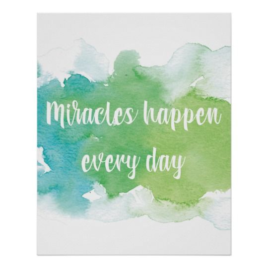 Watercolor Prints - Miracles Happen Every Day