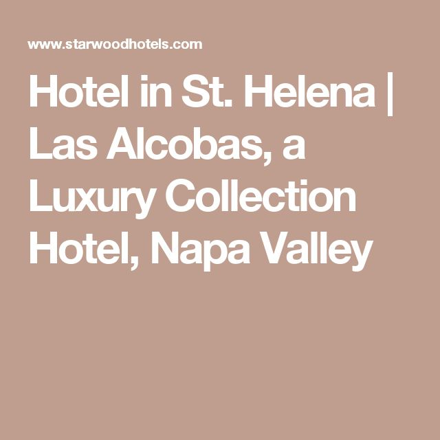 Hotel in St. Helena | Las Alcobas, a Luxury Collection Hotel, Napa Valley Could be a good girl destination