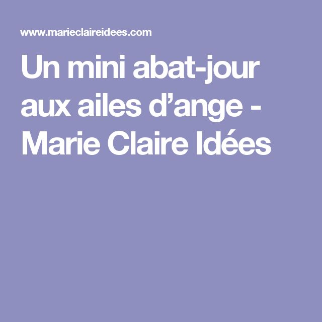 Un mini abat-jour aux ailes d'ange - Marie Claire Idées